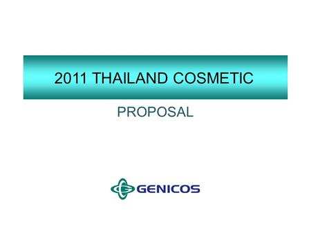 2011 THAILAND COSMETIC PROPOSAL.