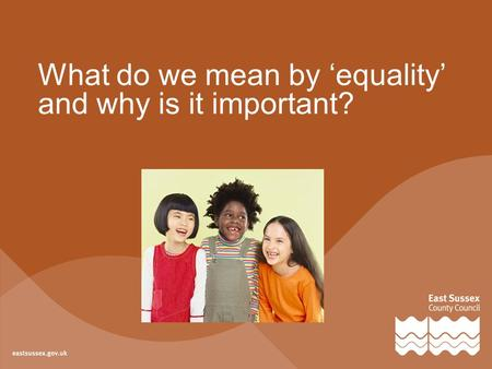 What do we mean by 'equality' and why is it important?