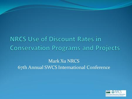 Mark Xu NRCS 67th Annual SWCS International Conference.