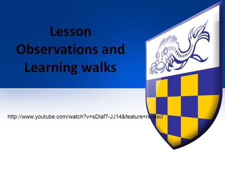 Lesson Observations and Learning walks