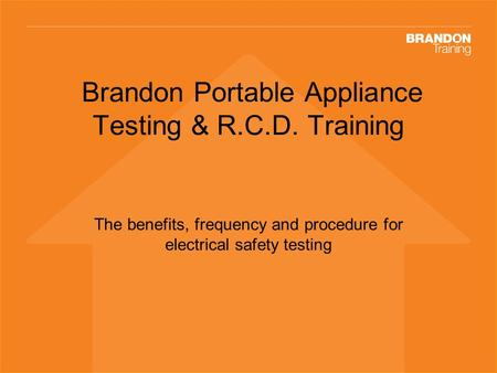 Brandon Portable Appliance Testing & R.C.D. Training The benefits, frequency and procedure for electrical safety testing.