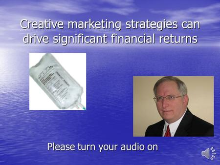 Creative marketing strategies can drive significant financial returns Please turn your audio on.