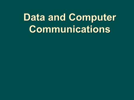 Data and Computer Communications. Transmission Media CHAPTER 4.