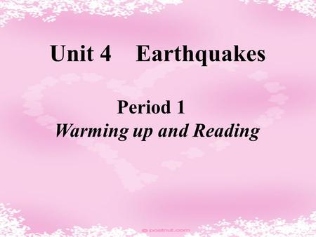 Unit 4 Earthquakes Period 1 Warming up and Reading.