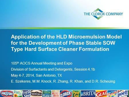 Application of the HLD Microemulsion Model for the Development of Phase Stable SOW Type Hard Surface Cleaner Formulation 105 th AOCS Annual Meeting and.