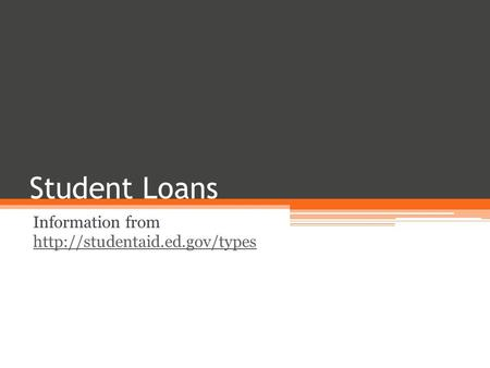 Student Loans Information from