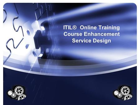 ITIL® Online Training Course Enhancement Service Design.
