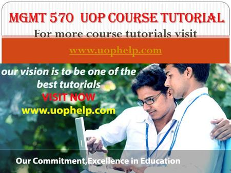 For more course tutorials visit www.uophelp.com. MGMT 570 Entire Course MGMT 570 Week 1 DQ 1 Conflict Examples in the Workplace MGMT 570 Week 1 DQ 2 Confrontation.