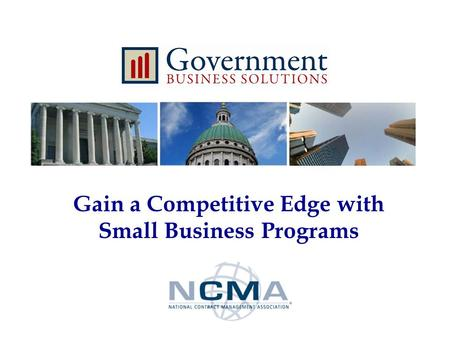 Gain a Competitive Edge with Small Business Programs.