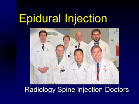 Epidural Injection Radiology Spine Injection Doctors.