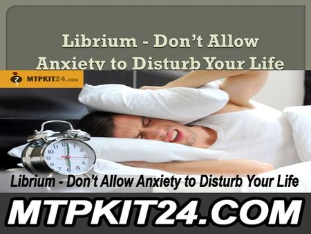  Librium is mainly indicated to manage moderate to severe anxiety. It contains generic Chlordiazepoxide as a main therapeutic agent and it belongs to.