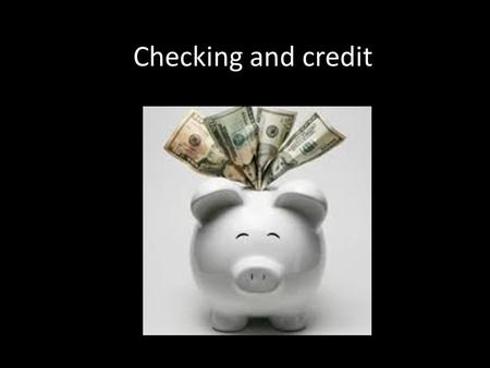 Checking and credit. Saving account Saving accounts: are accounts maintained by retail financial institutions that pay interest but cannot be used directly.