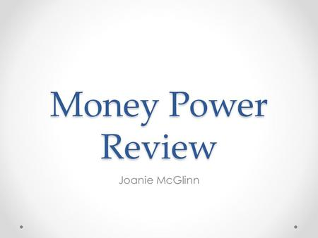 Money Power Review Joanie McGlinn. 35 Questions Question 1 Question 1 Which of the following is considered to be open-end <strong>credit</strong>? A A mortgage. B A car.