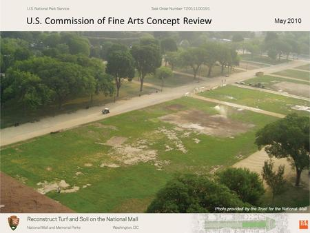 May 2010 Photo provided by the Trust for the National Mall U.S. Commission of Fine Arts Concept Review.