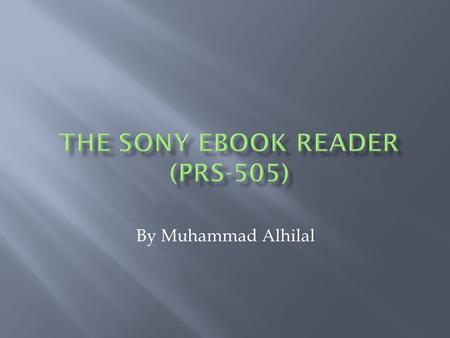 By Muhammad Alhilal.  Introduction of product  Aim  Description  Environmental factors effecting the price of ebook  Conclusion  Reference.