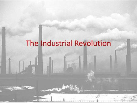 The Industrial Revolution. The Beginning of the Revolution The Industrial Revolution started in Great Britain in the 1780s It had 5 main contributing.