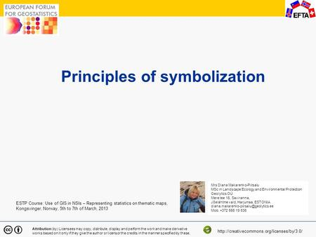 1 Principles of symbolization Attribution (by) Licensees may copy, distribute, display and perform the work and make derivative works based on it only.