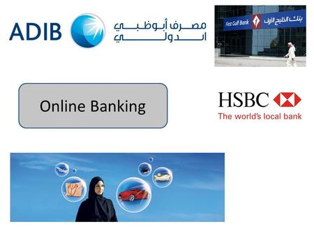 Online Banking. Learning Objectives To learn how society has been affected by online banking.