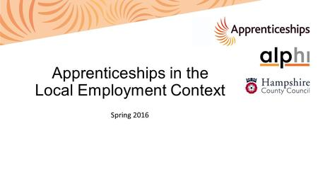 Apprenticeships in the Local Employment Context Spring 2016.