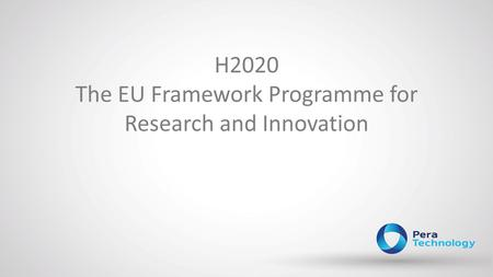 H2020 The EU Framework Programme for Research and Innovation.