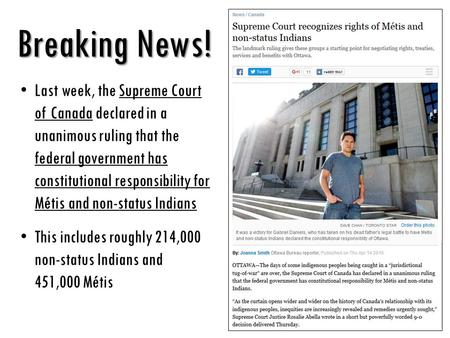 Breaking News! Last week, the Supreme Court of Canada declared in a unanimous ruling that the federal government has constitutional responsibility for.