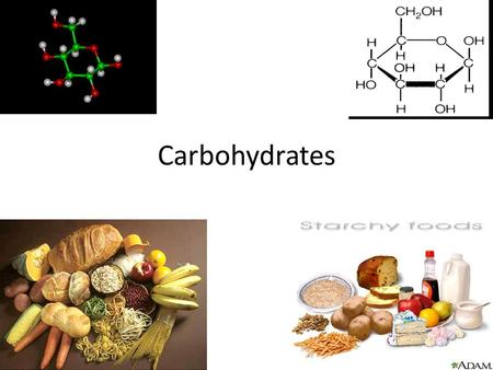 Carbohydrates. What are Carbohydrates? Sugars Starches Type of StarchExample GlycogenEnergy storage in liver and muscle CelluloseEnergy storage in plants.