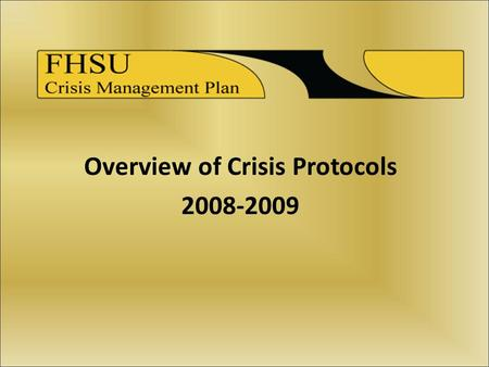 Overview of Crisis Protocols 2008-2009. Introduction Ways We're Trying to Make Campus Safer  Transition to New Plan.