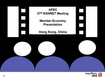 1 APEC 27 th EGNRET Meeting Member Economy Presentation Hong Kong, China.