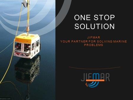 JIFMAR YOUR PARTNER FOR SOLVING MARINE PROBLEMS ONE STOP SOLUTION.