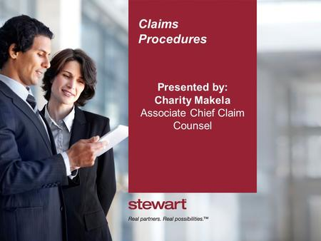 Claims Procedures Presented by: Charity Makela Associate Chief Claim Counsel.