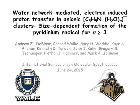 Water network-mediated, electron induced proton transfer in anionic [C 5 H 5 N·(H 2 O) n ]¯ clusters: Size-dependent formation of the pyridinium radical.