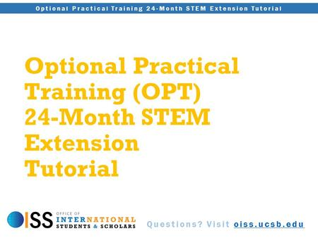 Optional Practical Training (OPT) 24-Month STEM Extension Tutorial