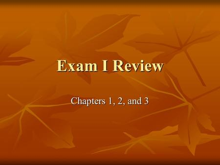 Exam I Review Chapters 1, 2, and 3. Format of the test  20 multiple choice questions (no calculator) – 200 points  Nomenclature (like quiz) – 100 points.
