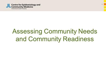 1 Assessing Community Needs and Community Readiness.