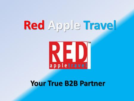 RedApple Travel Red Apple Travel Your True B2B Partner.