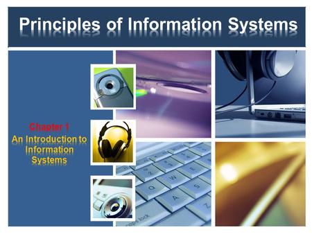 1.Why it is important to study and understand information systems. 2.Distinguish data from information. 3.Name the components of an information system.