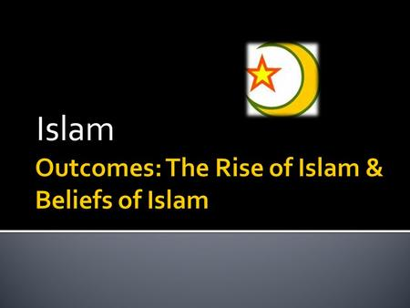 Islam. 1. Origin of Islam 2. Core beliefs of Islam 3. Connections to Judaism & Christianity.
