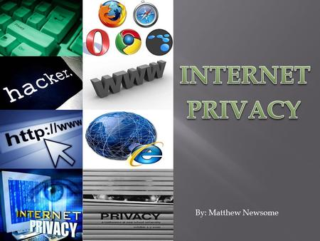 By: Matthew Newsome.  The Internet was created so the US Department of Defense can share information between each other, which took place in the 1960's.