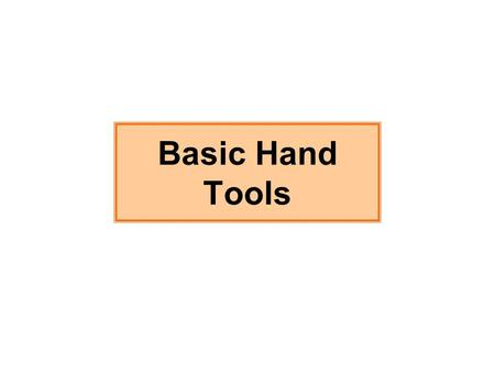 Basic Hand Tools. Spanners Spanners are the most used hand tool by service technicians. Most spanners are constructed of forged alloy steel, usually chrome-vanadium.