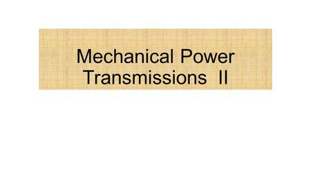 Mechanical Power Transmissions II. Gear Ratios Gears are not just used to transfer power, they also provide an opportunity to adjust the mechanical advantage.