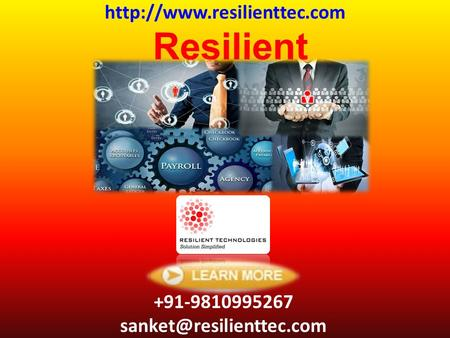 Resilient Technologies +91-9810995267