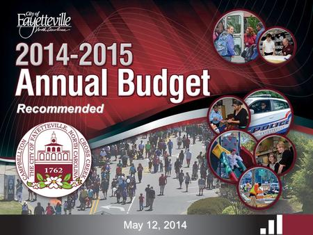 Recommended May 12, 2014. Budget Presentation Peer comparisons Decision filters  Strategic Plan  Budget Development Guidelines General Fund Revenues/Expenditures.