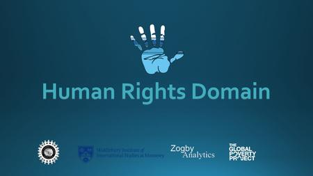 Human Rights Domain. Human rights were first emphasized in the 1948 Universal Declaration of Human Rights. Human rights are universal and inalienable.
