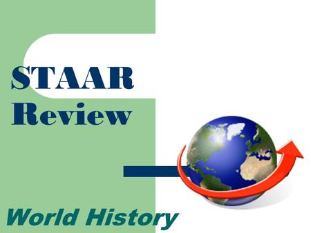 STAAR Review World History. Middle Ages in Europe.