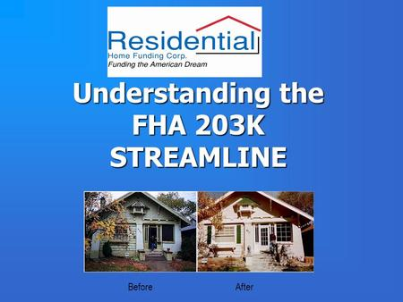 FHA Streamlined 203k FHA Streamlined 203k Review What is the