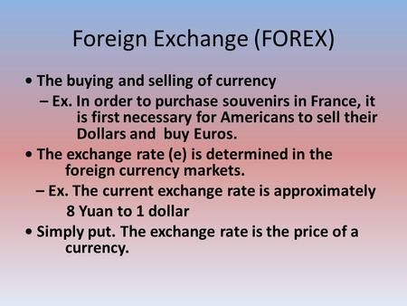 Ex foreign exchange