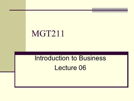 MGT211 Introduction to Business Lecture 06. Promotion Stage Initiation of idea Further discussion with other people Collection of further information.