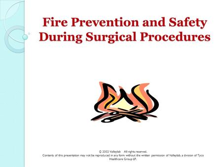 Fire Prevention and Safety During Surgical Procedures