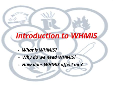 Lesson 1 - WHMIS and its Importance