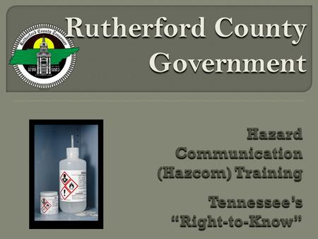 Rutherford County Government. The Occupational Safety and Health Administration's (OSHA) Hazard Communication Standard is designed to protect against.